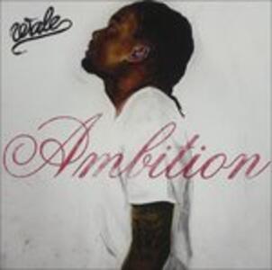 Ambition (Clean Version) - CD Audio di Wale
