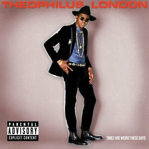 Timez Are Weird These - Vinile LP di Theophilus London