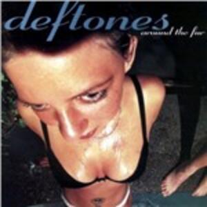 Around the Fur - Vinile LP di Deftones