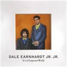 It's a Corporate World - CD Audio di Dale Earnhardt Jr. Jr.