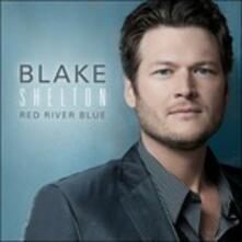 Red River Blue - CD Audio di Blake Shelton