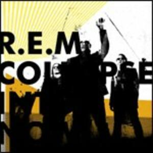 Collapse Into Now - CD Audio di REM