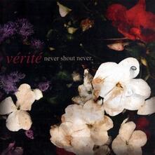 Verite Ep - CD Audio di Never Shout Never