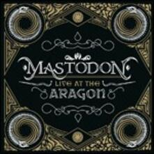 Live at the Aragon - CD Audio + DVD di Mastodon