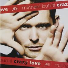 Crazy Love - CD Audio + DVD di Michael Bublé