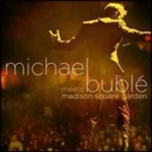 CD Michael Bublé Meets Madison Square Gard (Special Edition) Michael Bublé
