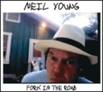 Fork in the Road - CD Audio di Neil Young