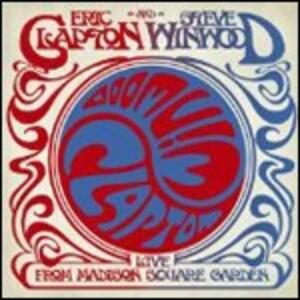 Live from Madison Square Garden - CD Audio di Eric Clapton,Steve Winwood