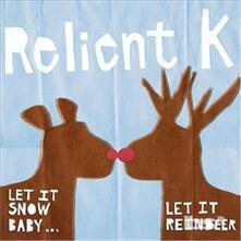 Let It Snow Baby Let It Reindeer - CD Audio di Relient K
