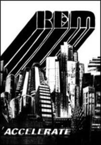 Accelerate (Special Edition) - CD Audio + DVD di REM
