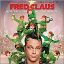 Fred Claus (Colonna sonora) - CD Audio