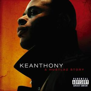 Hustlaz Story - CD Audio di KeAnthony
