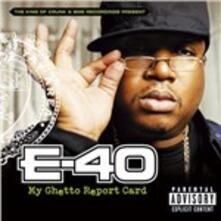 My Ghetto Report Card - CD Audio di E-40