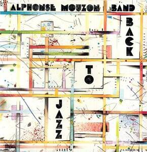 Back to Jazz - Vinile LP di Alphonse Mouzon