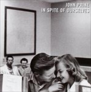In Spite of Ourselves - CD Audio di John Prine