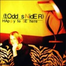 Happy to Be Here - CD Audio di Todd Snider