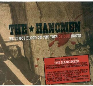We've Got the Blood on - CD Audio di Hangmen
