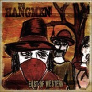 East of Western - CD Audio di Hangmen