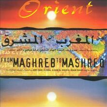 From Magreb to Mashreq - CD Audio