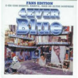 4ever Blue - CD Audio di Blue