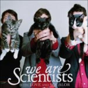 With Love and Sqaulor - CD Audio di We Are Scientists