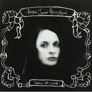 Notes of Love - CD Audio di Petra Jean Phillipson