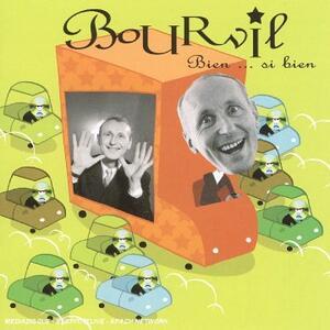 Bien si bien - CD Audio di Bourvil
