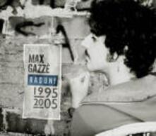Raduni 1995-2005 ( + 4 inediti) - CD Audio di Max Gazzè