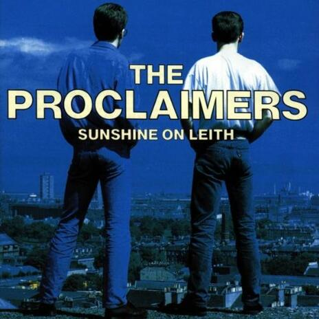 Sunshine on Leith - CD Audio di Proclaimers