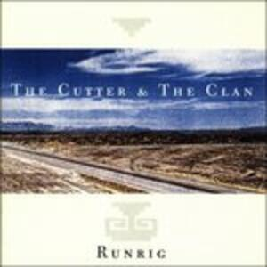 Cutter & the Clan - CD Audio di Runrig