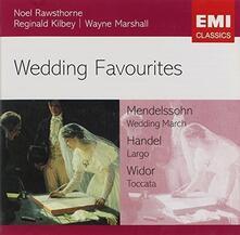 Wedding Favourites - CD Audio di Noel Rawsthorne