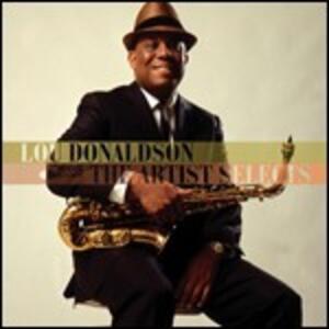 Artist Selects - CD Audio di Lou Donaldson