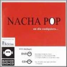 Un Dia Cualquiera - CD Audio di Nacha Pop