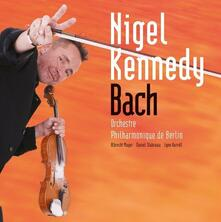 Concertos Pour Violon - CD Audio di Nigel Kennedy