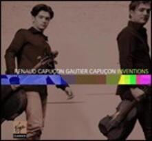 Inventions - CD Audio di Renaud Capuçon,Gautier Capuçon