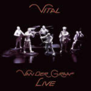 Vital Live - CD Audio di Van der Graaf Generator