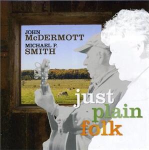 Just Plain Folk - CD Audio di John McDermott