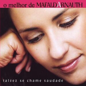 O Melhor De Mafalda.. - CD Audio di Mafalda Arnauth