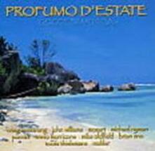 Profumo d'estate gocce di musica - CD Audio