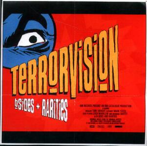 B-Sides + Rarities - CD Audio di Terrorvision