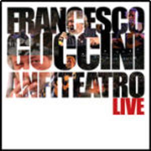 Anfiteatro Live - CD Audio di Francesco Guccini