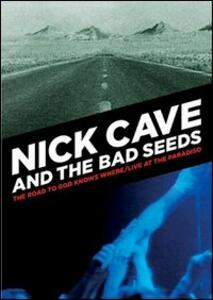 Nick Cave and The Bed Seeds. The Road to God... - Live at the Paradiso (2 DVD) di Uli M. Schuppel