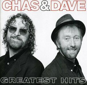Chas & Dave Greatest Hits - CD Audio di Chas & Dave