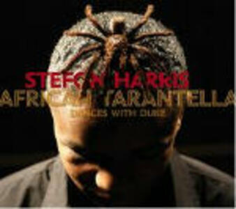 African Tarantella - CD Audio di Stefon Harris