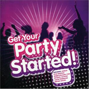 Get the Party Started - CD Audio