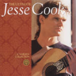 The Ultimate Jesse Cook - CD Audio di Jesse Cook