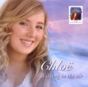Walking in the Air - CD Audio di Chloe