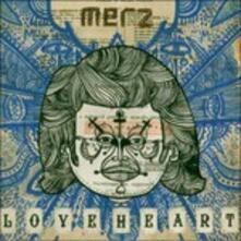 Loveheart - CD Audio di Merz
