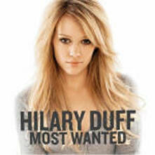Most Wanted - CD Audio di Hilary Duff