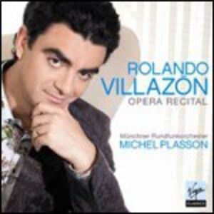Opera Recital - CD Audio di Rolando Villazon,Michel Plasson,Radio Symphony Orchestra Monaco